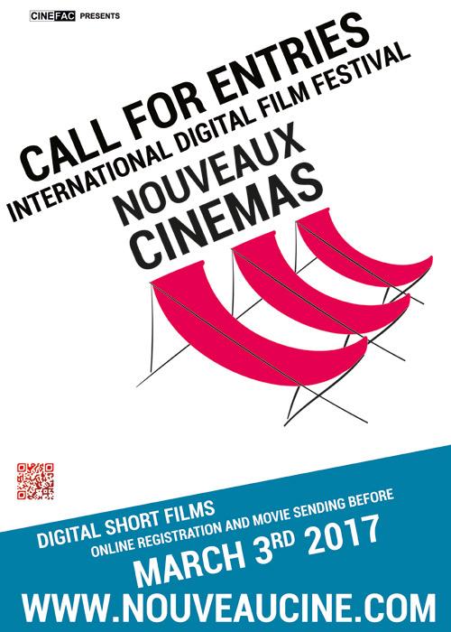 Poster Call for entries 13th edition Nouveaux Cinemas Film Festival Paris, France 2017